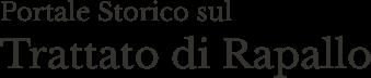 Portale Storico Sul Trattato Di Rapallo - Portale storico sul Trattato di Rapallo